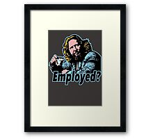 Big lebowski Philosophy 11 Framed Print