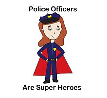 Police Officers Super Heroes (Female) Photographic Print