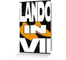 Lando in VII - 2-5 Greeting Card
