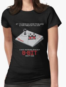 8-Bit Problems Womens Fitted T-Shirt
