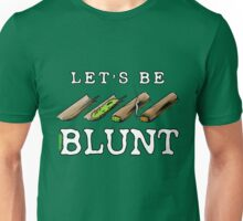 Let's Be Blunt Cartoon Tee Unisex T-Shirt