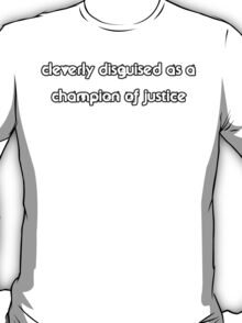 A Clever Disguise T-Shirt
