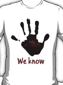 Skyrim's Dark Brotherhood: We Know T-Shirt