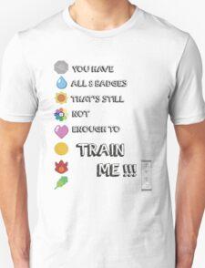 You Kanto Train Me T-Shirt