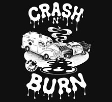 Crash & Burn Unisex T-Shirt