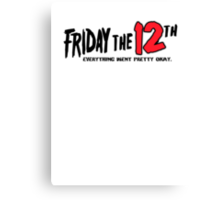 Friday The 12th Canvas Print