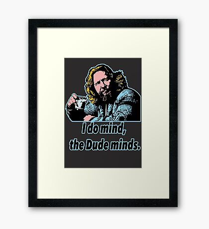 Big Lebowski Philosophy 12 Framed Print