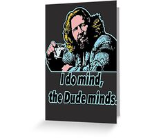 Big Lebowski Philosophy 12 Greeting Card