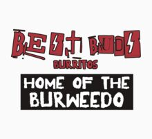 Best Buds - Home of the Burweedo T-Shirt