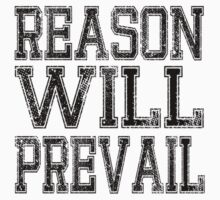 Reason! Will! Prevail! T-Shirt