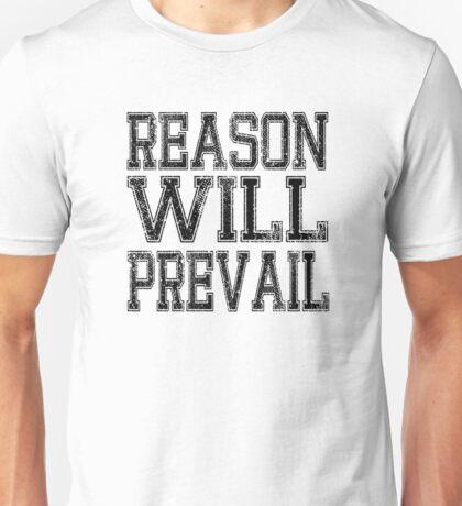 Reason! Will! Prevail! Unisex T-Shirt