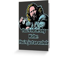 Big lebowski Philosophy 13 Greeting Card