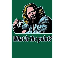 Big Lebowski Philosophy 14 Photographic Print