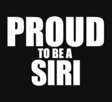 Proud to be a SIRI by Jonelleon