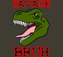 SAVAGE BRUH Unisex T-Shirt