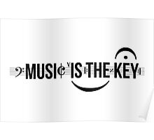 Music Is The Key Poster