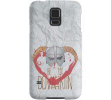 be my dovahkiin Samsung Galaxy Case/Skin