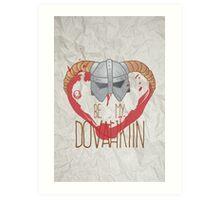 be my dovahkiin Art Print