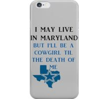 DIE HARD MARYLAND COWGIRL  iPhone Case/Skin