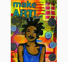 Make ART Unisex T-Shirt