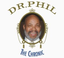 Dr. Phil - The Chronic by youveseenthese
