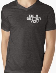 Be a better you white Mens V-Neck T-Shirt