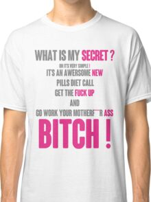 WHAT IS MY SECRET ? GREY&PINK Classic T-Shirt