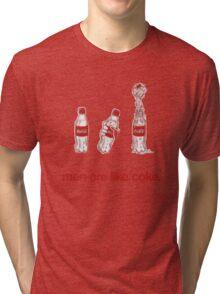 Men Are Like Coke. Tri-blend T-Shirt