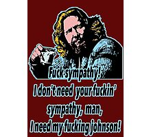 Big Lebowski Philosophy 17 Photographic Print