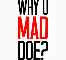 Why U Mad Doe? Womens Fitted T-Shirt