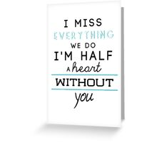 Half A Heart - One Direction Greeting Card