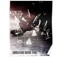 Smashing Good Time Poster
