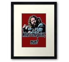 Big Lebowski Philosophy 19 Framed Print