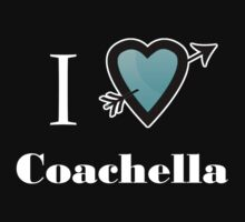 I Heart Coachella Love by Tia Knight