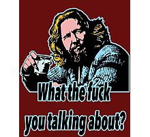 Big Lebowski Philosophy 21 Photographic Print