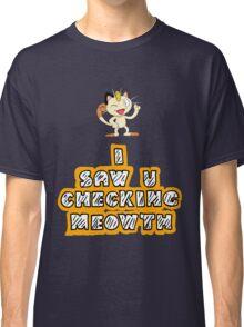 Checking Meowth Classic T-Shirt