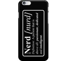 The definition of a nerd iPhone Case/Skin