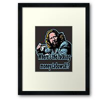 Big Lebowski Philosophy 27 Framed Print