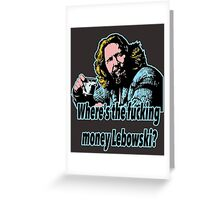 Big Lebowski Philosophy 27 Greeting Card