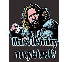 Big Lebowski Philosophy 27 Photographic Print
