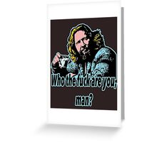 Big lebowski Philosophy 30 Greeting Card