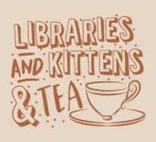 LIBRARIES and kittens and tea (just a few of my favourite things!) by jazzydevil