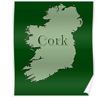 Cork Ireland with Map of Ireland Poster