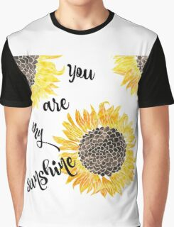 You Are My Sunshine  Graphic T-Shirt