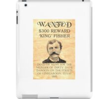 Wanted King Fisher Reward iPad Case/Skin