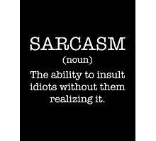 Sarcasm Noun Photographic Print