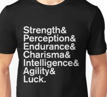 Strength&Perception&Endurance&Charisma&Intelligence&Agility&Luck. Unisex T-Shirt