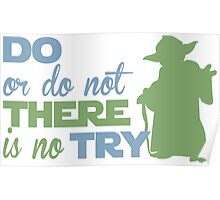 There Is No Try Poster