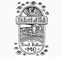 I'm Lost at Sea, Don't Bother Me  Kids Tee