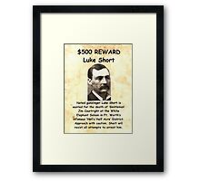 Luke Short Wanted Framed Print